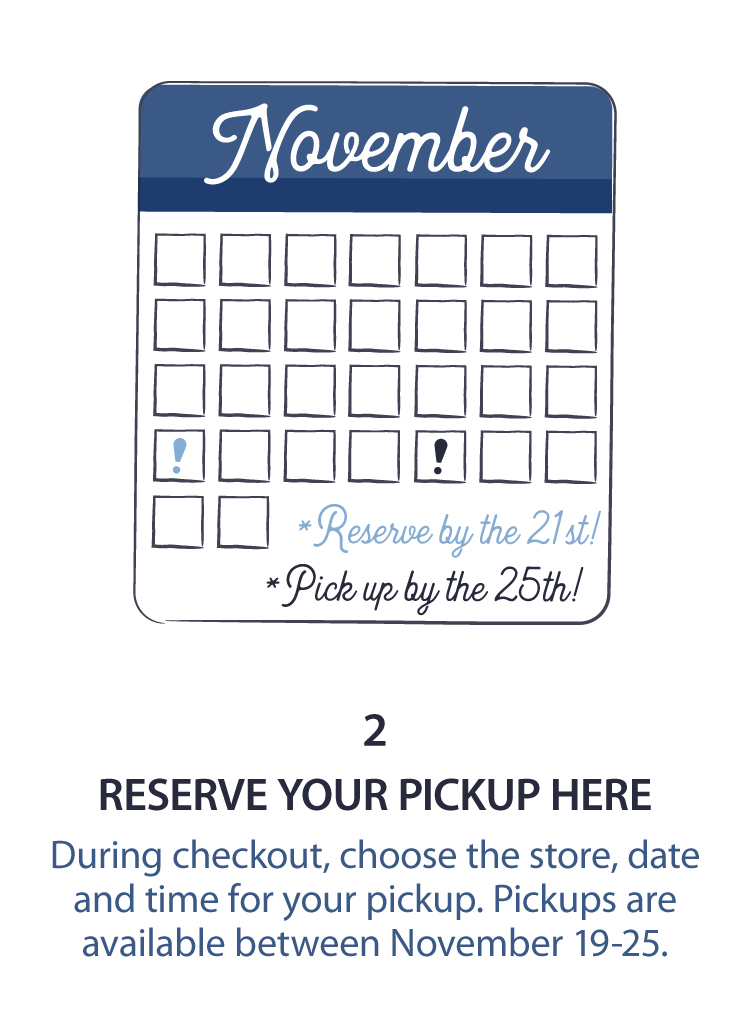 2 - Reserve Your Pickup Here